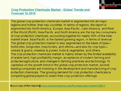 Crop Protection Chemicals Market   Global Trends and Forecast To 2019