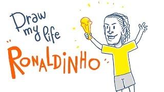 RONALDINHO - Draw My Life