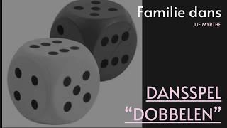 "DANSSPEL: ""dobbelen"""