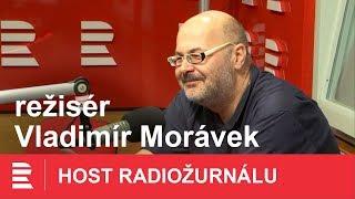 """""""Příběh je to nejcennější, co můžete dát člověku,"""" říká režisér Vladimír Morávek"""