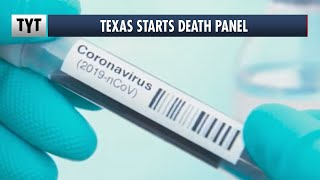 Texas Starts Coronavirus Death Panel