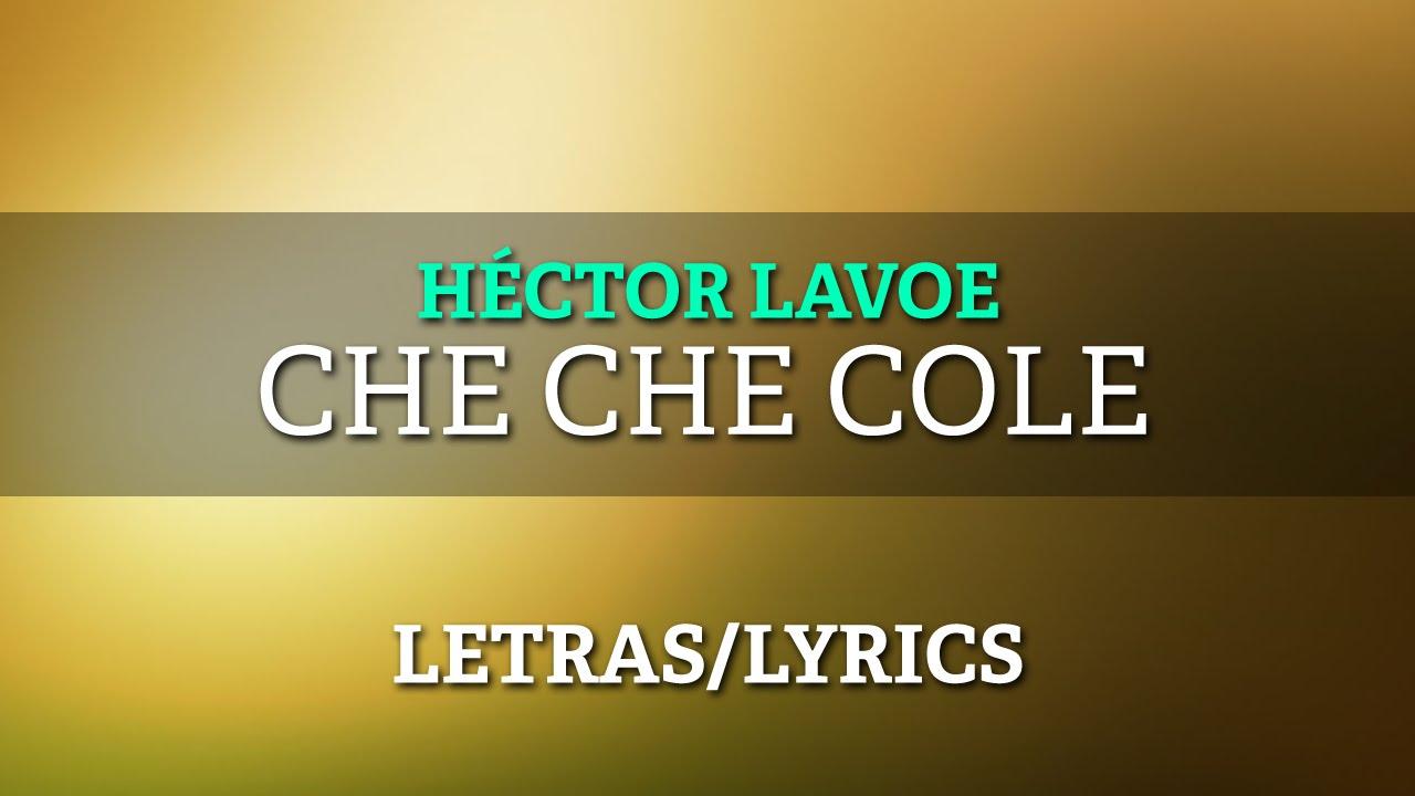 Willie Colon ft Hector Lavoe - Che Che Cole