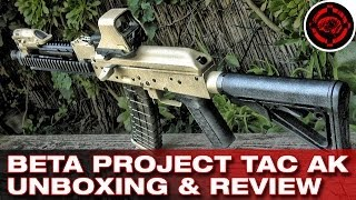 Beta Project Tactical AK Unboxing Shooting & Review