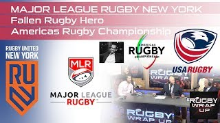 MLR in NYC, Heroic Kamil Patel, Americas Six Nations Rugby