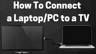 How to Connect a Laptop/PC to a TV (Tutorial) - Done Easy