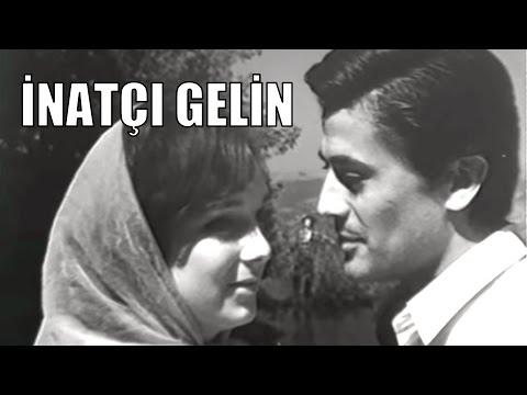 İnatçı Gelin - Türk Filmi