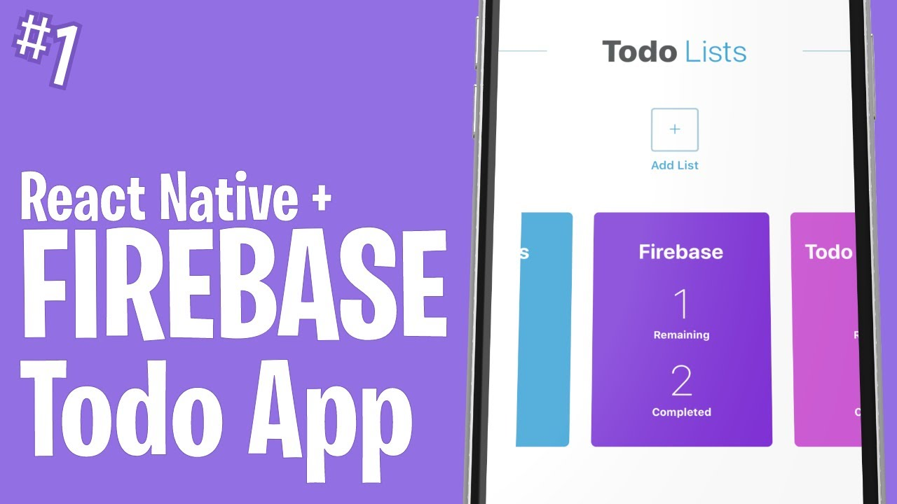Setting Up and Displaying Lists // React Native & Firebase Todo App // Part #1