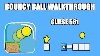 Bouncy Ball - Gliese 581