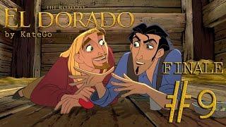 Дорога на Эльдорадо (The road to El Dorado). #9. [ФИНАЛ]