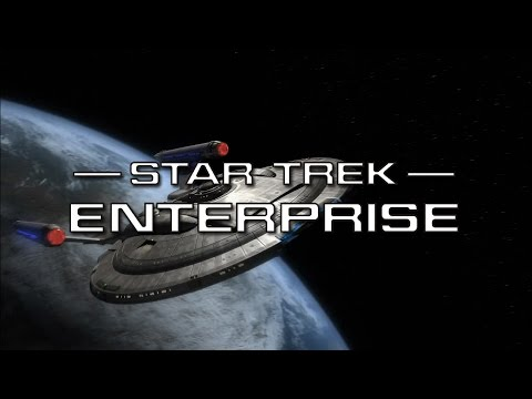 Star Trek: Enterprise 2001 - 2005 Opening and Closing Theme HD Dolby