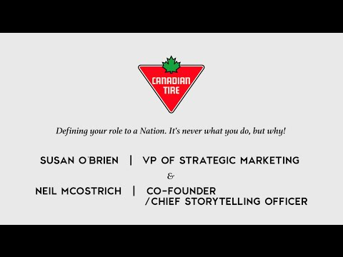 Canadian Tire: Defining Your Role To A Nation