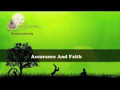 Dr  Tony Evans   Assurance And Faith