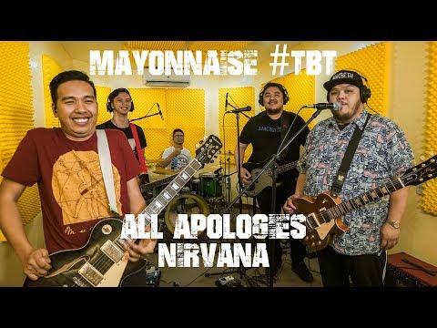 All Apologies - Nirvana | Mayonnaise #TBT - HD-4.Com