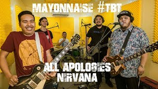 All Apologies - Nirvana | Mayonnaise #TBT