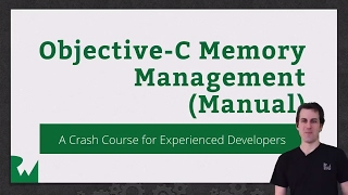 Objective-C Memory Management - raywenderlich.com