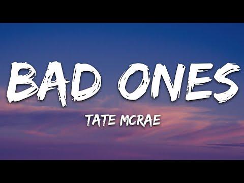 Tate Mcrae - Bad Ones
