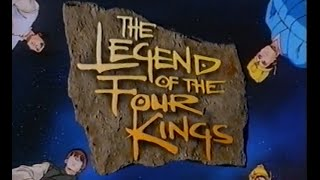 """The Legend of the Four Kings"" - UK Opening & Ending"