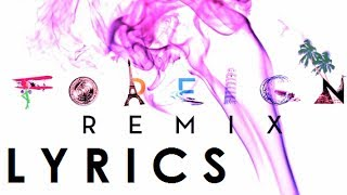 Trey Songz-Foreign (Remix) ft. Justin Bieber LYRICS