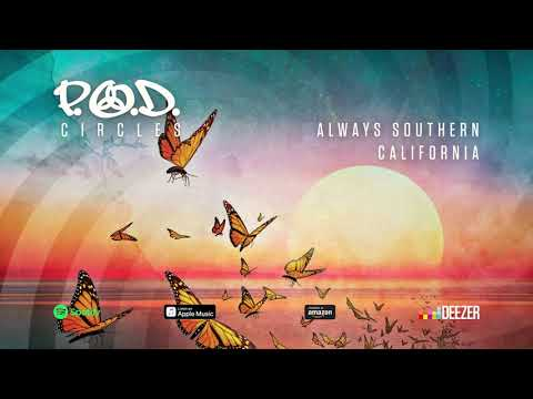 "P.O.D. - ""Always Southern California"" (Circles) 2018"