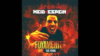HAZHE & ACCION SANCHEZ - FOYAMENTES feat. FOYONE