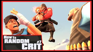 TF2: How to Random Crit #7 [Epic WIN]