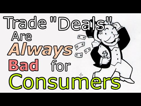 "Trade ""Deals"" Are Always Bad for Consumers"