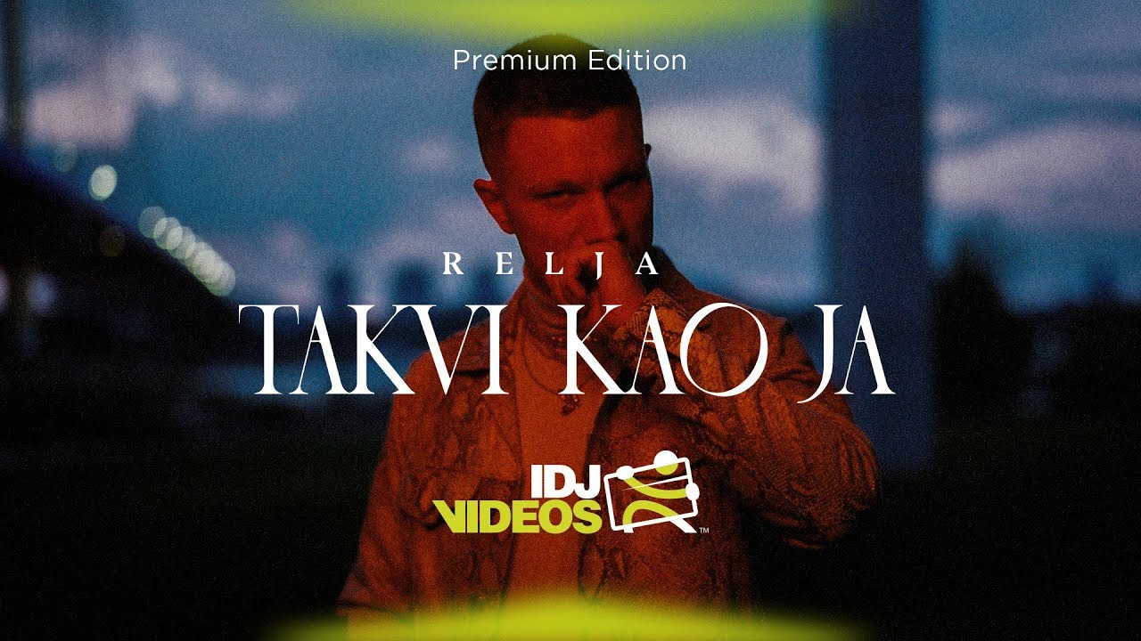 RELJA - TAKVI KAO JA (OFFICIAL VIDEO)