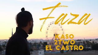El Castro ft. Kaso & 2Two - Faza (Official Music Video)