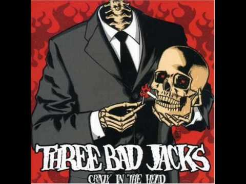 Three Bad Jacks - Gone Gone Goodbye