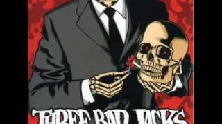 Three Bad Jacks - Gone Gone Goodbye