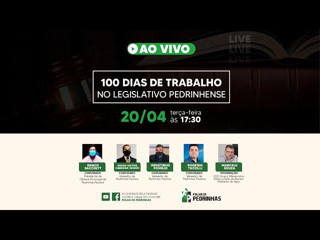 AO VIVO   100 dias de trabalho no Legislativo Pedrinhense   Pt. 02