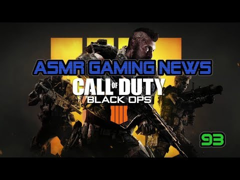 ASMR Gaming News (93) CoD Black Ops 4, Fortnite, Overwatch, Kingdom Hearts 3, Pokemon Switch