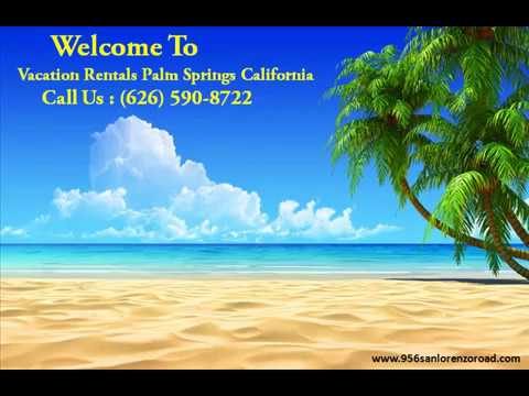 Vacation Rentals Palm Springs California | Palm Springs Home Rentals
