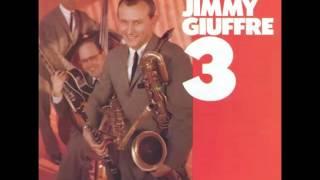 Jimmy Giuffre - Jimmy Giuffre 3 (1957 Album)