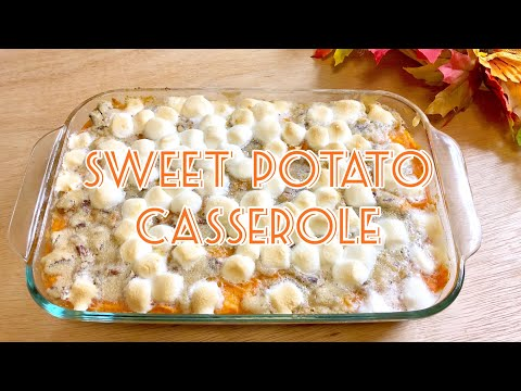 SWEET POTATO CASSEROLE WITH STREUSEL TOPPING | THANKSGIVING SIDE DISHES thumbnail
