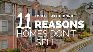 Cobb County Real Estate Agent | 11 Reasons Homes Don't Sell