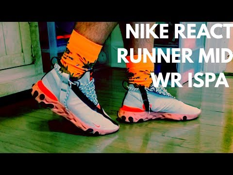 buying-$180-sneakers-for-$61-from-stockx-nike-react-runner-mid-wr-ispa