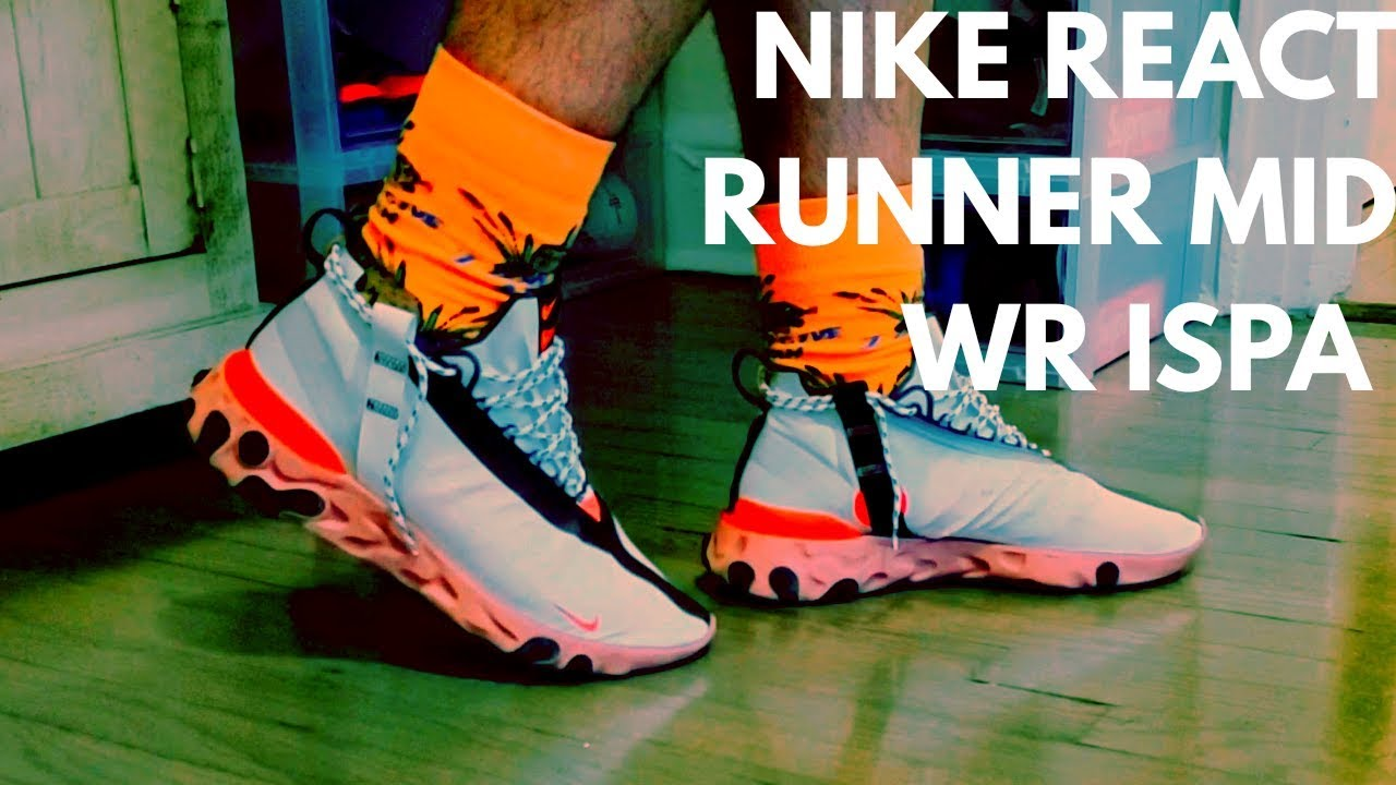 Buying $180 sneakers for $61 from stockX Nike React Runner Mid WR ISPA