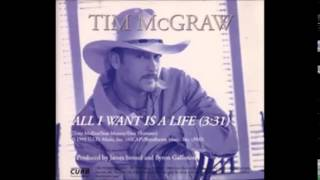 Tim McGraw - All I Want Is A Life