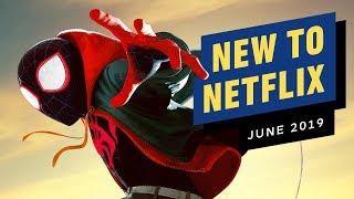 New to Netflix for June 2019