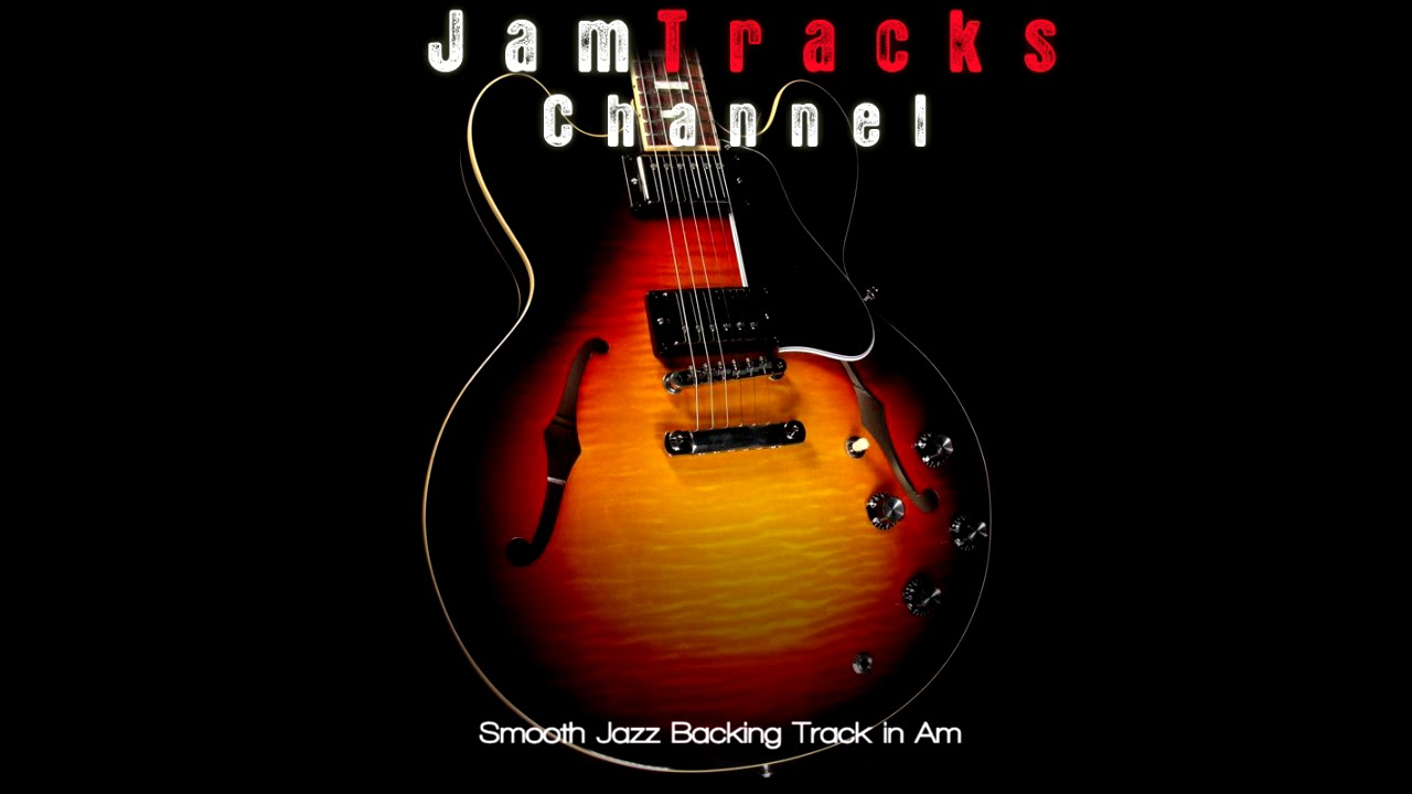 smooth jazz guitar backing track jamtrackschannel youtube. Black Bedroom Furniture Sets. Home Design Ideas
