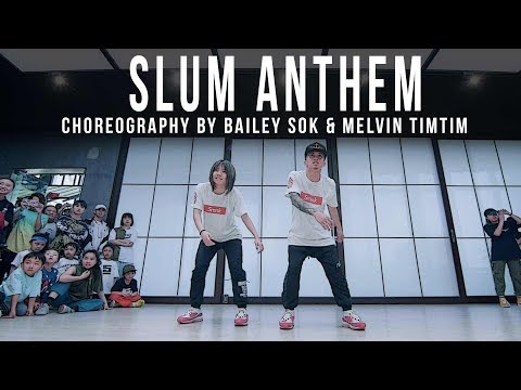 "K Camp ""Slum Anthem"" Choreography by Bailey Sok & Melvin Timtim"