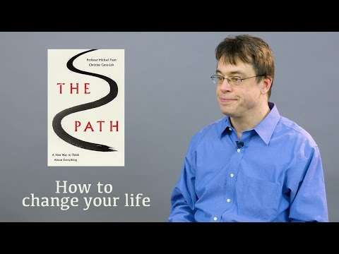 How to change your life with Michael Puett | The Path