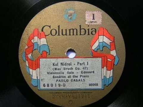Pablo Casals - Kol Nidrei (1923)