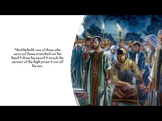 06/07/20 Betrayal & Arrest of Jesus