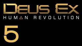 Прохождение Deus Ex: Human Revolution (с живым комментом) Ч. 5