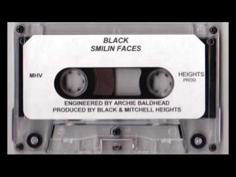 II Black - Smilin Faces [Full Tape]