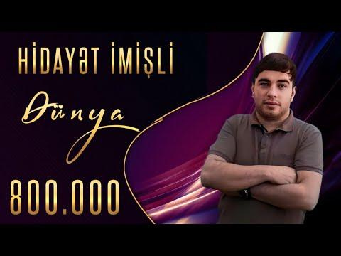"Download Hidayet İmisli ""Dunya"" Ən Yeni Mp3 HT 2020"