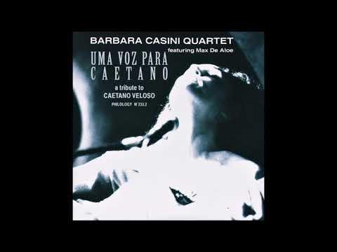 Barbara Casini Quartet - Uma voz para Caetano (A tribute to Caetano Veloso)
