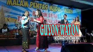 GUYON WATON MBAH BAUT, NIKEN VS VERA,  MR ANU BY MELAND Production
